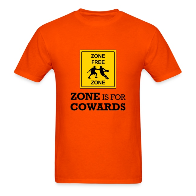 Zone Is For Cowards (Orange)