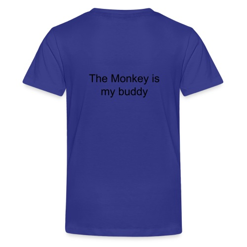 The Monkey is my buddy tshirt  - Kids' Premium T-Shirt