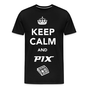 Men Keep Calm and PIX News - Men's Premium T-Shirt