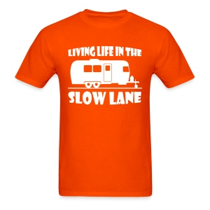 Living live in the slow lane t-shirt - Men's T-Shirt