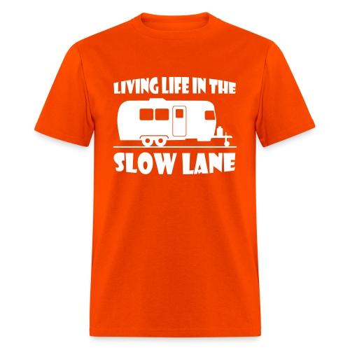 Living live in the slow lane t-shirt - Men's T-Shirt