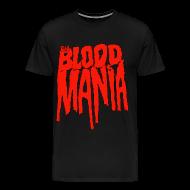 T-Shirts ~ Men's Premium T-Shirt ~ BLOOD MANIA