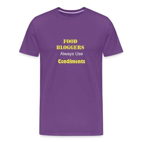 Food Blogger always use Condiments - Men's Premium T-Shirt
