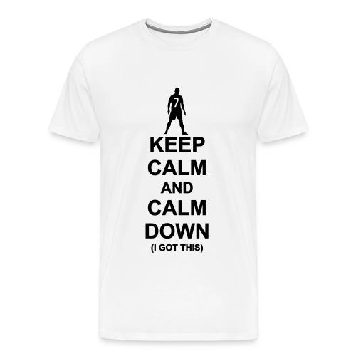 Calm Down. I got this! - Men's Premium T-Shirt