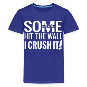 CRUSH IT - Kids' Premium T-Shirt