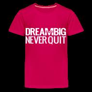 Kids' Shirts ~ Kids' Premium T-Shirt ~ DREAM BIG