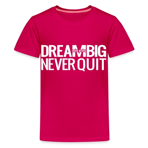 DREAM BIG - Kids' Premium T-Shirt