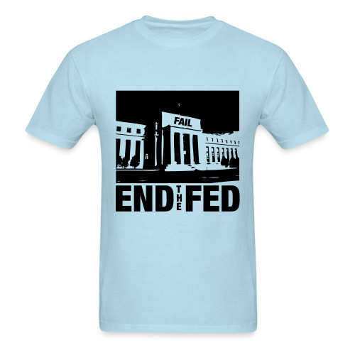 End the Fed - Men's T-Shirt