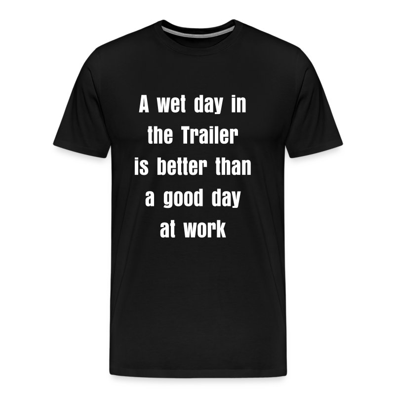 A wet day in the trailer - Men's Premium T-Shirt