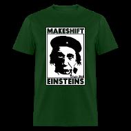 T-Shirts ~ Men's T-Shirt ~ MAKESHIFT EINSTEINS