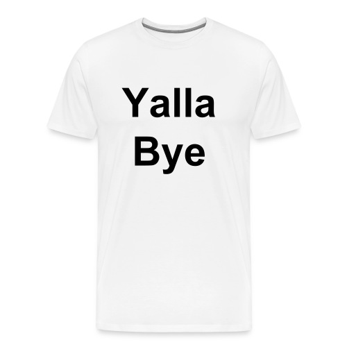 Men's Yalla Bye Black Letters - Men's Premium T-Shirt