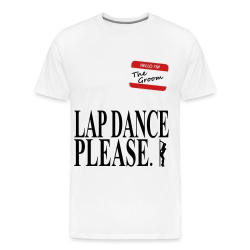 Lap Dance Please - Men's Premium T-Shirt