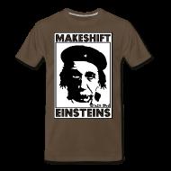 T-Shirts ~ Men's Premium T-Shirt ~ MAKESHIFT EINSTEINS