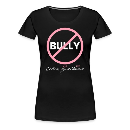 Plus Size Anti-Bully Shirt by Alexis Bellino - Women's Premium T-Shirt