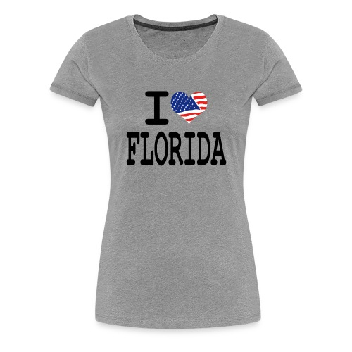 Women's I Love Florida T-Shirt - Women's Premium T-Shirt