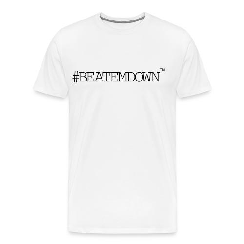 #BEATEMDOWN Classic (Men's 3X+) - Men's Premium T-Shirt