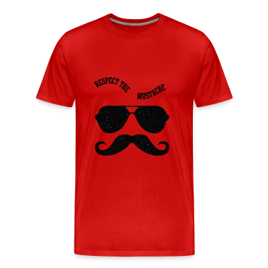 Respect The Moustache T-Shirts