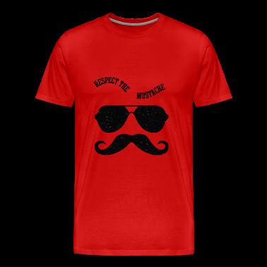 Respect The Moustache T-Shirts