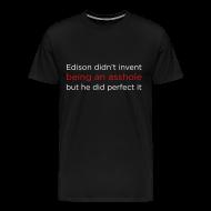 T-Shirts ~ Men's Premium T-Shirt ~ [edisonasshole]