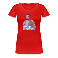 Women's T-Shirts ~ Women's Premium T-Shirt ~ Big Lebrouwski Women's Tee