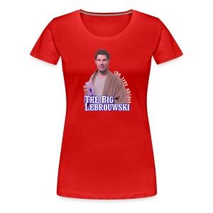 Big Lebrouwski Women's Tee - Women's Premium T-Shirt
