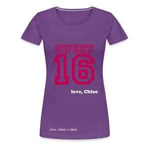 sweet 16 chloe - Women's Premium T-Shirt
