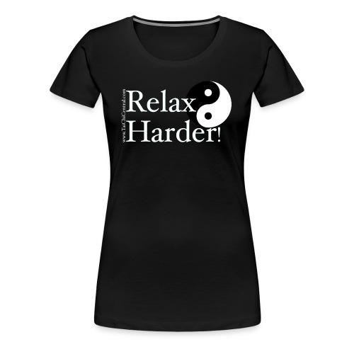 Relax harder women's premium T-Shirt  - Women's Premium T-Shirt