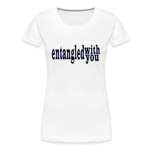 Entangled with You Fitted-tee - Women's Premium T-Shirt