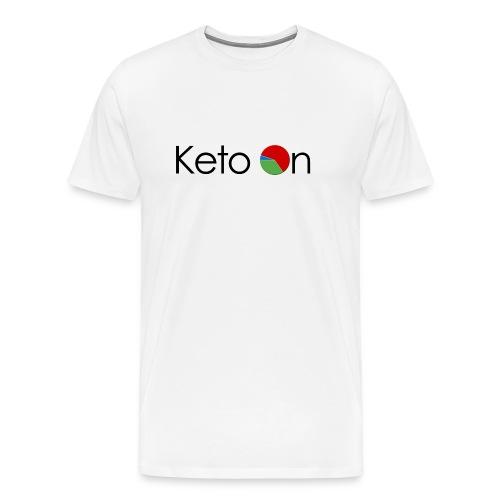 Keto On Men's T-Shirt - Dark Font - Heavy Weight Cotton - Men's Premium T-Shirt