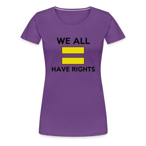 Equal Rights - Women's Premium T-Shirt