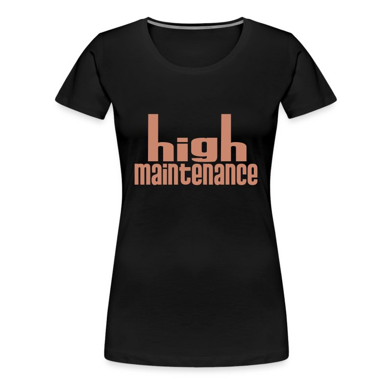 high maintenance (pink glitter font) - Women's Premium T-Shirt