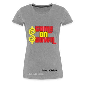 come on down chloe - Women's Premium T-Shirt