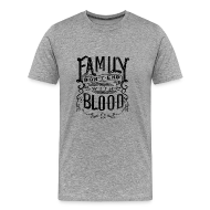 T-Shirts ~ Men's Premium T-Shirt ~ Family Don't End With Blood