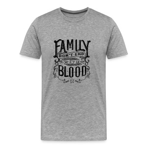 Family Don't End With Blood - Men's Premium T-Shirt