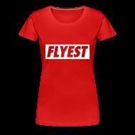Women's T-Shirts ~ Women's Premium T-Shirt ~ Flyest Women's T-Shirts