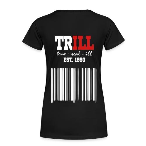 Trill Glamour T-Shirt - Women's Premium T-Shirt