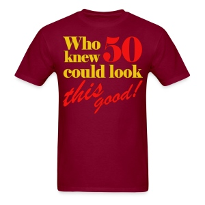 Funny 50th Birthday Gift Idea - Men's T-Shirt