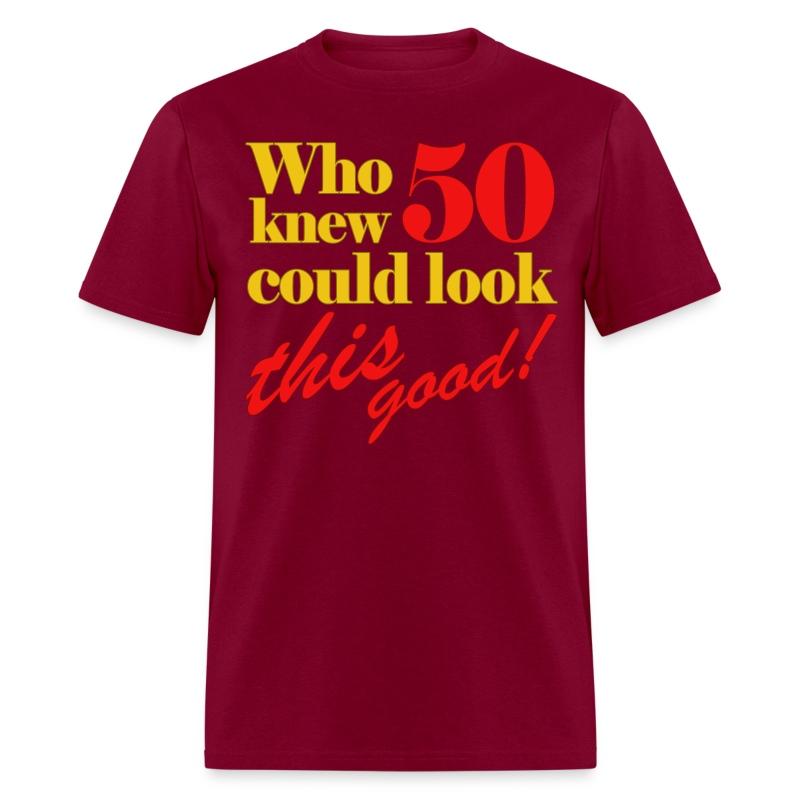Funny 50th birthday gift idea t shirt spreadshirt - Mens th gift ideas ...
