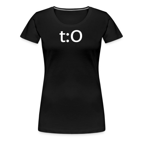 t:O for womanly women. (black) - Women's Premium T-Shirt
