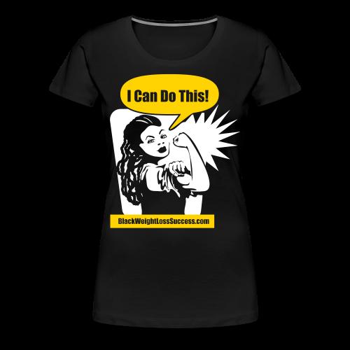 I Can Do It Black Weight Loss Success T-Shirt with 'locks - Women's Premium T-Shirt