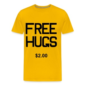 Free Hugs=$2.00 - Men's Premium T-Shirt