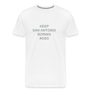 W/S Keep SA Boring #GSG - Men's Premium T-Shirt