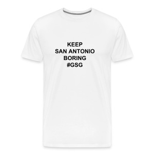 W/B Keep SA Boring #GSG - Men's Premium T-Shirt