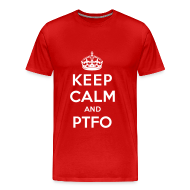 T-Shirts ~ Men's Premium T-Shirt ~ Keep Calm and PTFO (Red)