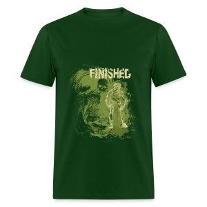 I'M FINISHED - Men's T-Shirt