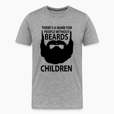 theres a name for people without beards Children T-Shirts