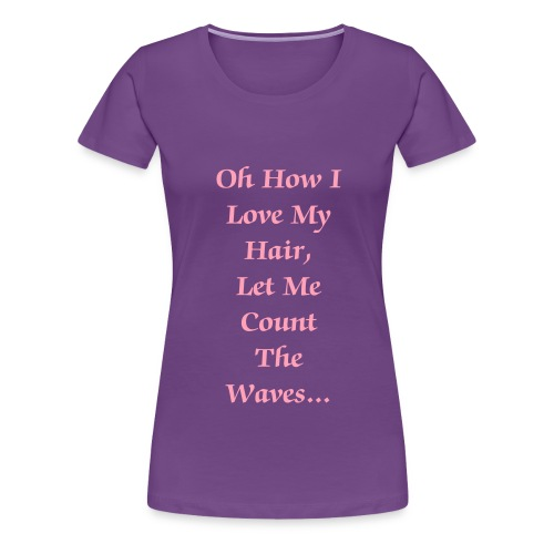 Let me count the waves.... - Women's Premium T-Shirt