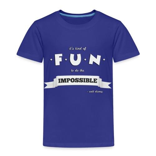 Toddler Impossible - Toddler Premium T-Shirt