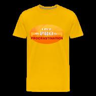T-Shirts ~ Men's Premium T-Shirt ~ Procrastination