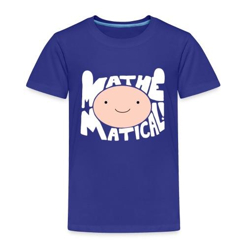 Toddler Mathematical - Toddler Premium T-Shirt